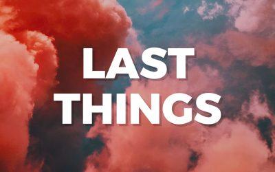 LT- Last Things