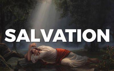 Salvation- JCA- Jesus Christ Atonement